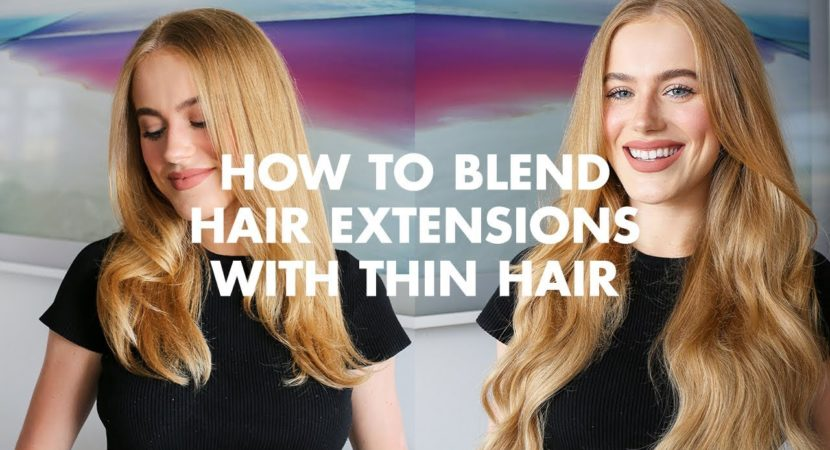 How To Blend Hair Extensions With Thin Hair Video Beauty Help